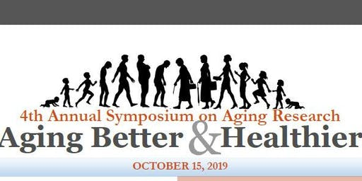 4th Annual Symposium on Aging Research
