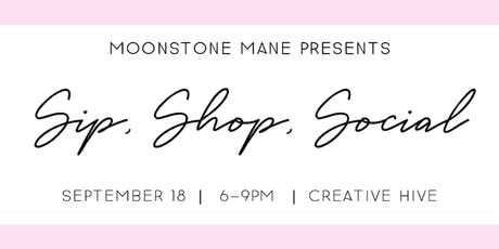 Moonstone Mane - Sip, Shop, Social tickets