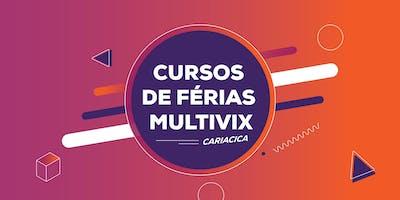 Multivix Cariacica - Curso de Férias