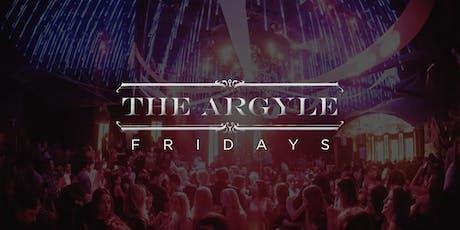 Till Dawn Group Presents: The Argyle   Fridays tickets