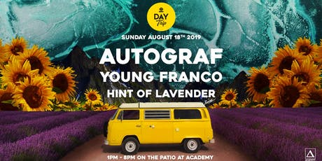Day Trip feat. Autograf tickets