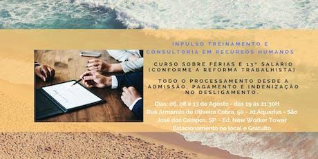 CURSO SOBRE FÉRIAS E 13º SALÁRIO (ATUALIZADO COM A REFORMA TRABALHISTA | LEI 13.467/17) ingressos