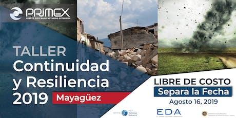 Taller de Continuidad y Resiliencia 2019 Ahora en Mayagüez  tickets