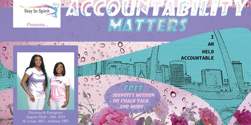 STAY IN SPIRIT (SIS): ACCOUNTABILITY MATTERS