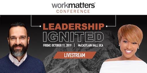 2019 Workmatters Conference LIVESTREAM— McCastlain Hall UCA