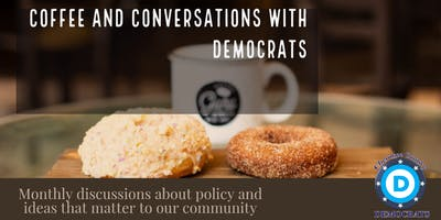 Coffee and Conversations with Democrats- Supreme Court, Gerrymandering and Solution for GA