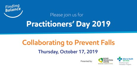Practitioners' Day 2019: Collaborating to Prevent Falls tickets