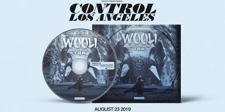Control Presents: Wooli tickets