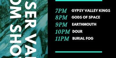 DOUR/Earthmouth/Burial Fog/GOS/GVK