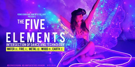 The Five Elements - a Dance x Technology performance tickets