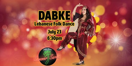 DABKE | LEBANESE FOLK DANCE WORKSHOP | BELLY MOTIONS SUMMER SERIES tickets