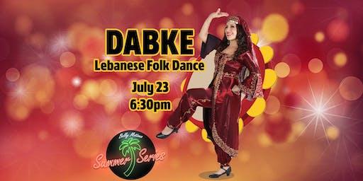 DABKE | LEBANESE FOLK DANCE WORKSHOP | BELLY MOTIONS SUMMER SERIES
