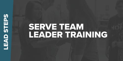 Serve Team Leader Training