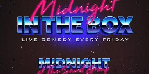 MIDNIGHT IN THE BOX Live Comedy