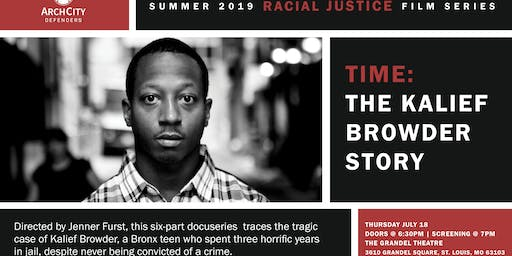 Racial Justice Film Series: Time: The Kalief Browder Story