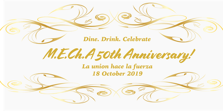 M.E.Ch.A 50th Anniversary Banquet tickets