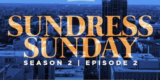 Sundress Sunday - Day Party S2:E2