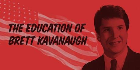 The Education of Brett Kavanaugh (MARIN) tickets