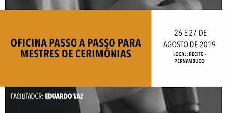 OFICINA PASSO A PASSO PARA MESTRES DE CERIMÔNIAS ingressos