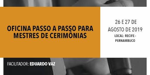 OFICINA PASSO A PASSO PARA MESTRES DE CERIMÔNIAS