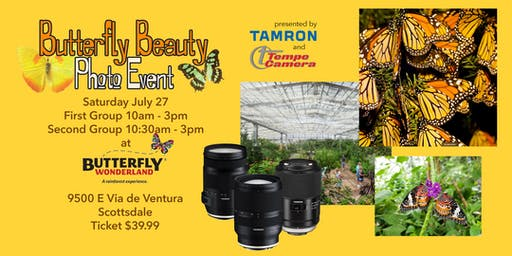 Butterfly Beauty Photo Event presented by Tamron and Tempe Camera