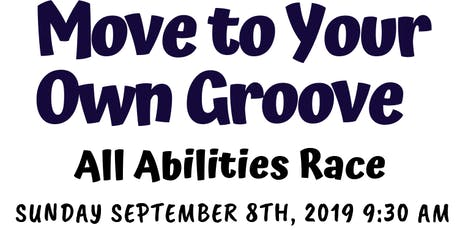 Family Achievement Center Move to Your Own Groove All Abilities Race tickets