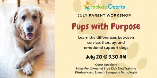 July Parent Workshop: Pups with Purpose - Understanding Different Types of Service Dogs
