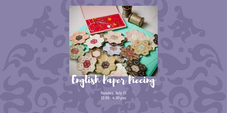 English Paper Piecing - July 21, 2019 tickets