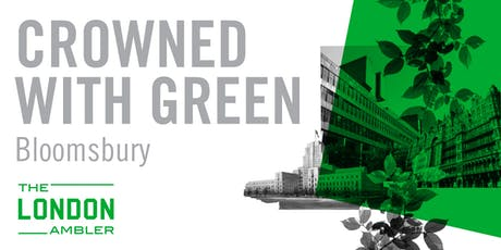 CROWNED WITH GREEN – The Architecture of Bloomsbury tickets