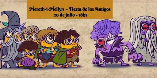 Fiesta de los Amigos - Mereth-i-Mellyn