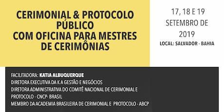 CERIMONIAL & PROTOCOLO PÚBLICO COM OFICINA PARA MESTRES DE CERIMÔNIAS ingressos