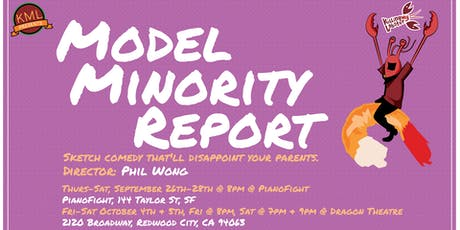 KML Presents: Model Minority Report tickets