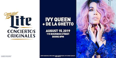 Miller Lite Presents: Ivy Queen & De La Ghetto - August 15 - Chicago, IL  tickets