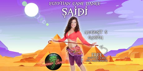 SAIDI | EGYPTIAN CANE DANCE WORKSHOP | BELLY MOTIONS SUMMER SERIES tickets