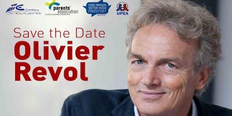 Dr. Olivier Revol - S'épanouir à l'école, une idée folle ? billets
