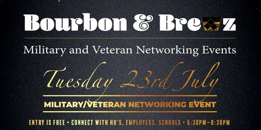 Bourbon and Brews Military & Veterans Networking Mixer