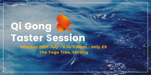 Qi Gong Taster Session - The Yoga Tree, Stirling