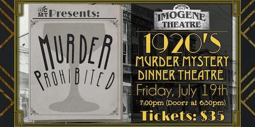 1920's Murder Mystery Dinner Theatre (Murder Prohi