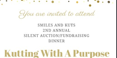 Smiles and Kuts-2nd Annual Silent Auction/Fundraiser