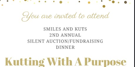 Smiles and Kuts-2nd Annual Silent Auction/Fundraiser tickets