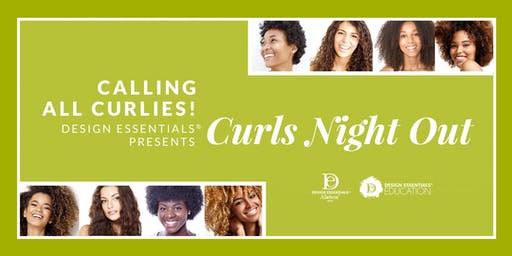 Calling All Curlies! Design Essentials® Presents Curls Night Out