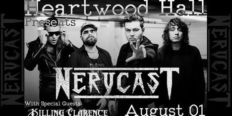Nervcast & Killing Clarence tickets