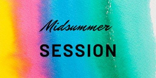 Midsummer Session