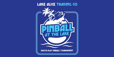 Pinball at the Lake Match Play Classic 2019