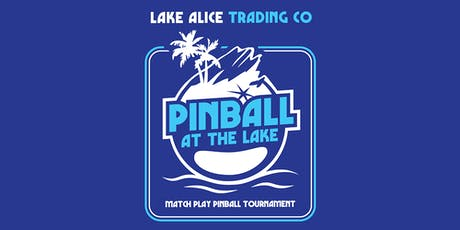 Pinball at the Lake Match Play Classic 2019 tickets