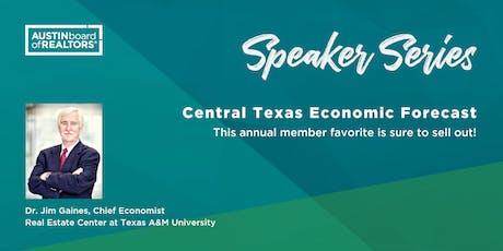 Speaker Series: Central Texas Economic Forecast with Dr. Jim Gaines tickets