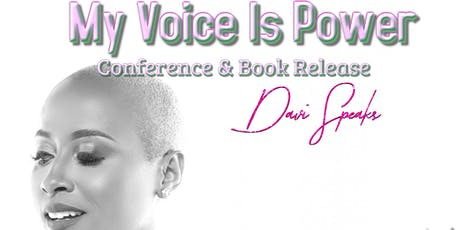 My Voice Is Power Conference & Book Release tickets