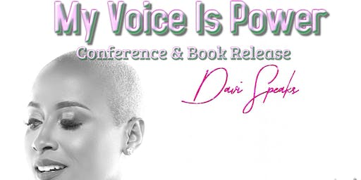 My Voice Is Power Conference & Book Release