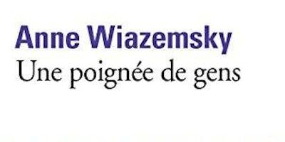 Club de Lecture : Une poignée de gens d'Anne Wiazemsky