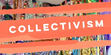 Collectivism  |  Opening Night tickets